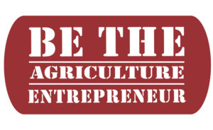 Be The Agricultural Entrepreneur